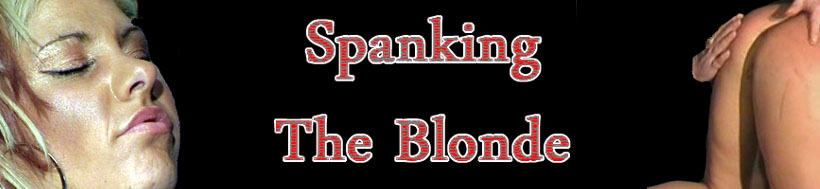 Spanking The Blonde