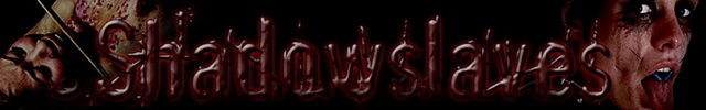Visit Shadow Slaves.